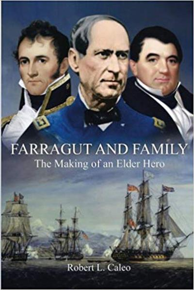 """""""Farragut and Family: The Making of an Elder Hero"""""""