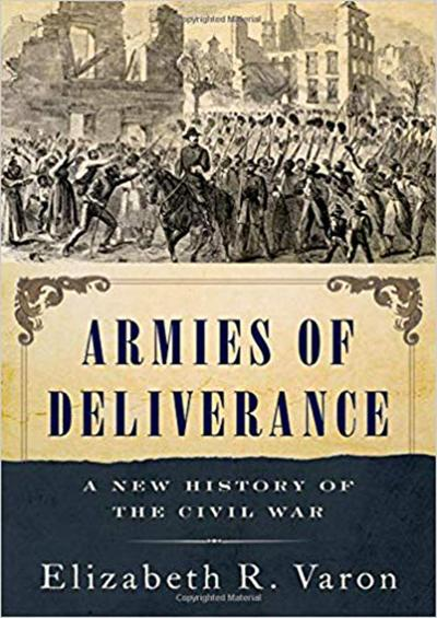 Redeeming the South Armies of Deliverance: A New History of the Civil War