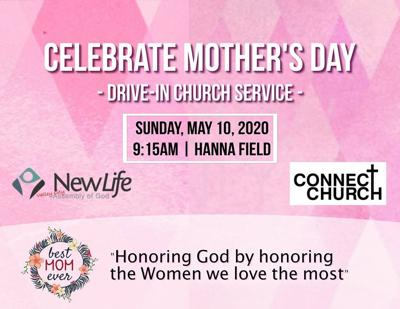 Mother's Day Drive-In Worship Service May 10