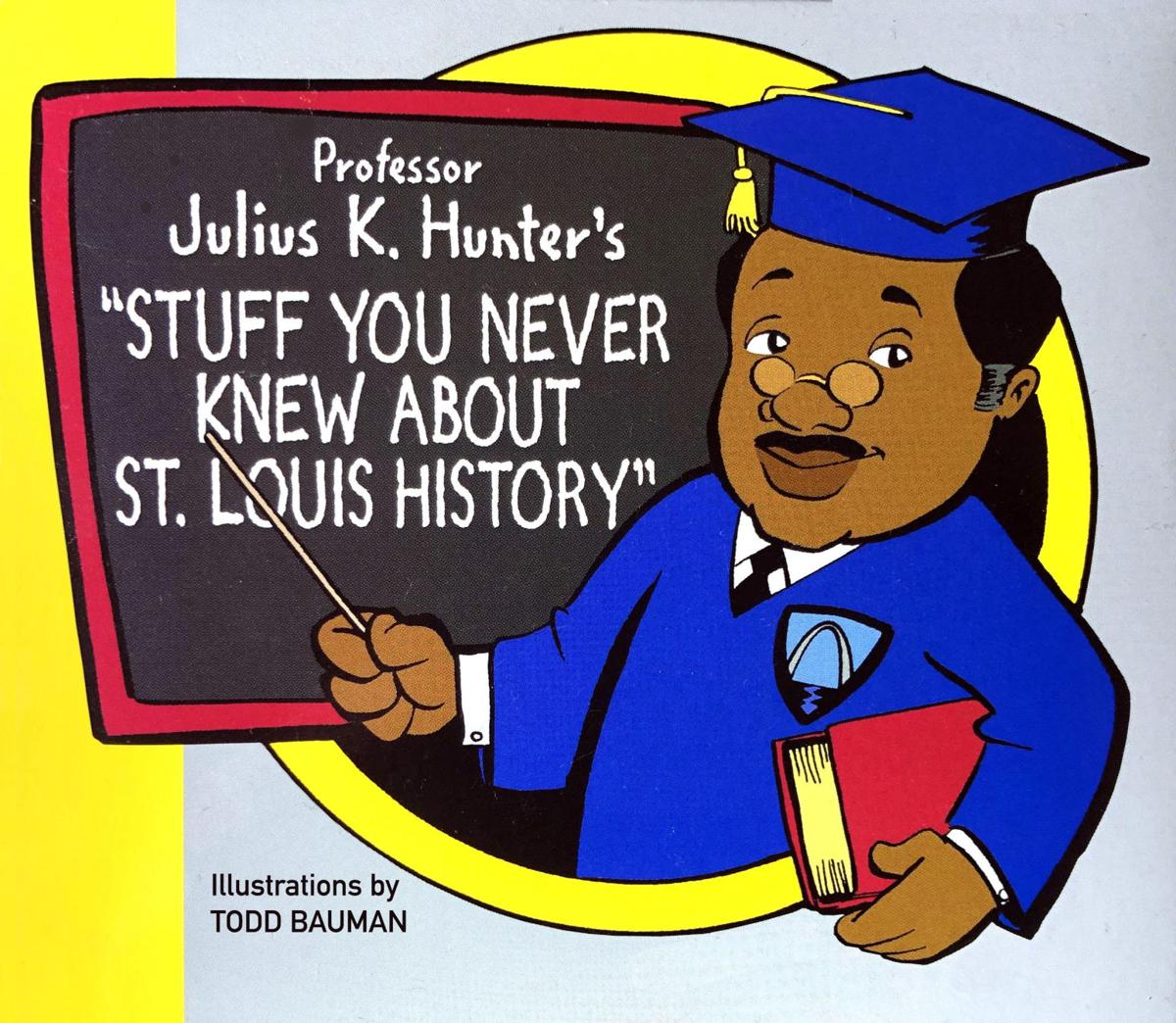 Former Anchorman Presents Little-Known St. Louis Historic Facts - Week 4