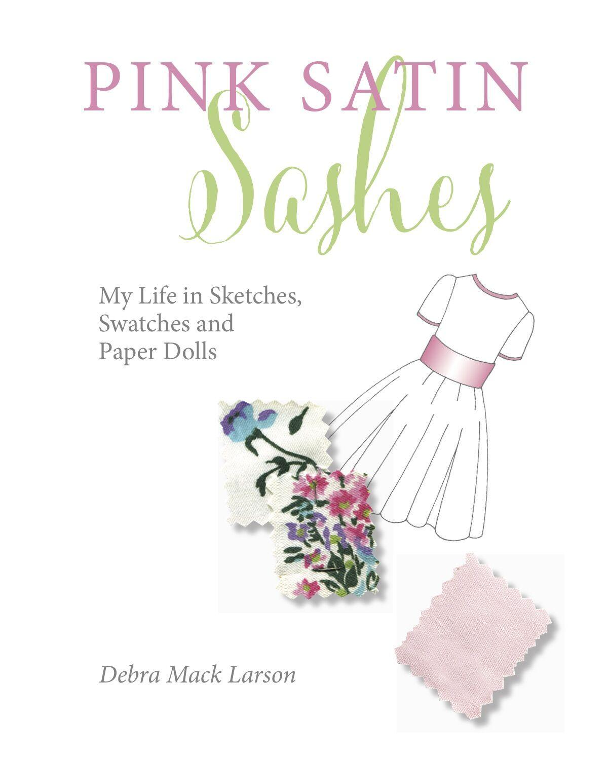 Pink Satin Sashes book cover