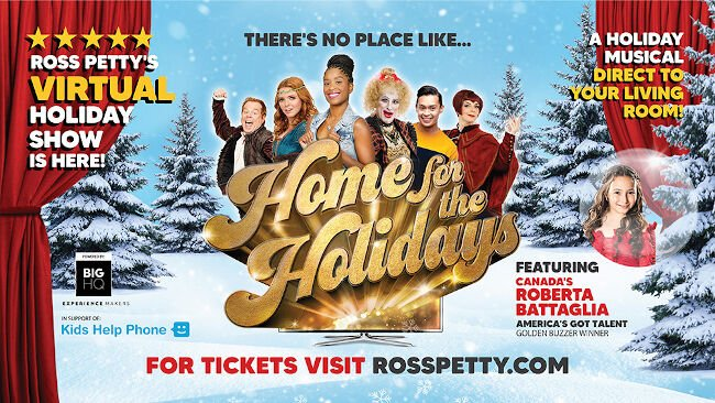 Ross Petty's There's Nothing Like Home For The Holidays