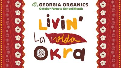 Livin La Vida Okra Georgia Organics