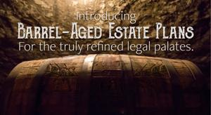 Barrel-Aged Estate Plans