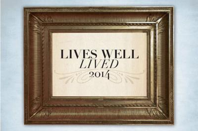 Lives well lived 2014