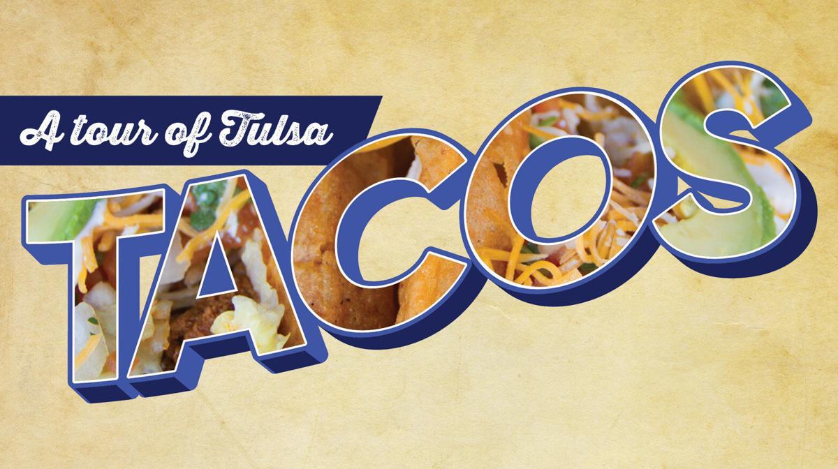 A tour of Tulsa Tacos