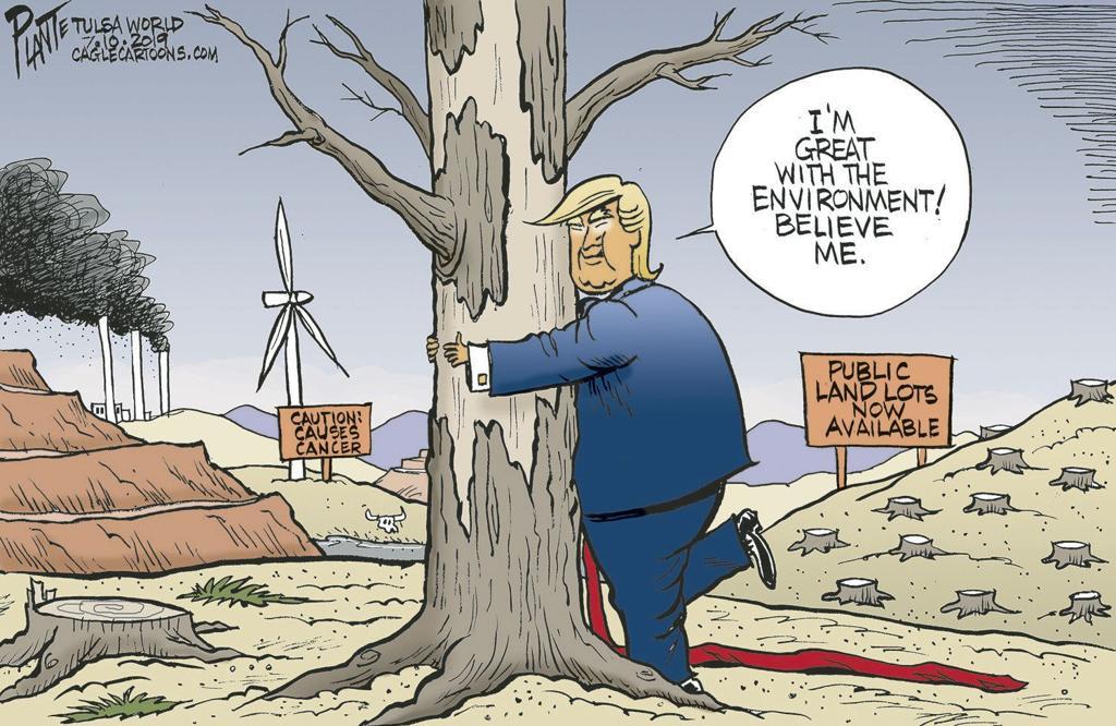 Bruce Plante Cartoon: Trump and the Environment | Columnists |  tulsaworld.com