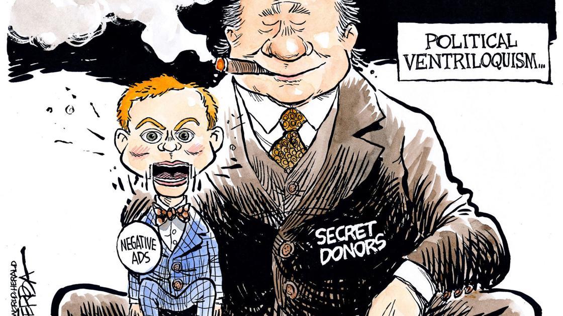 Syndicated cartoon: Negative campaign ads; secret donors; dark money | Columnists | tulsaworld.com