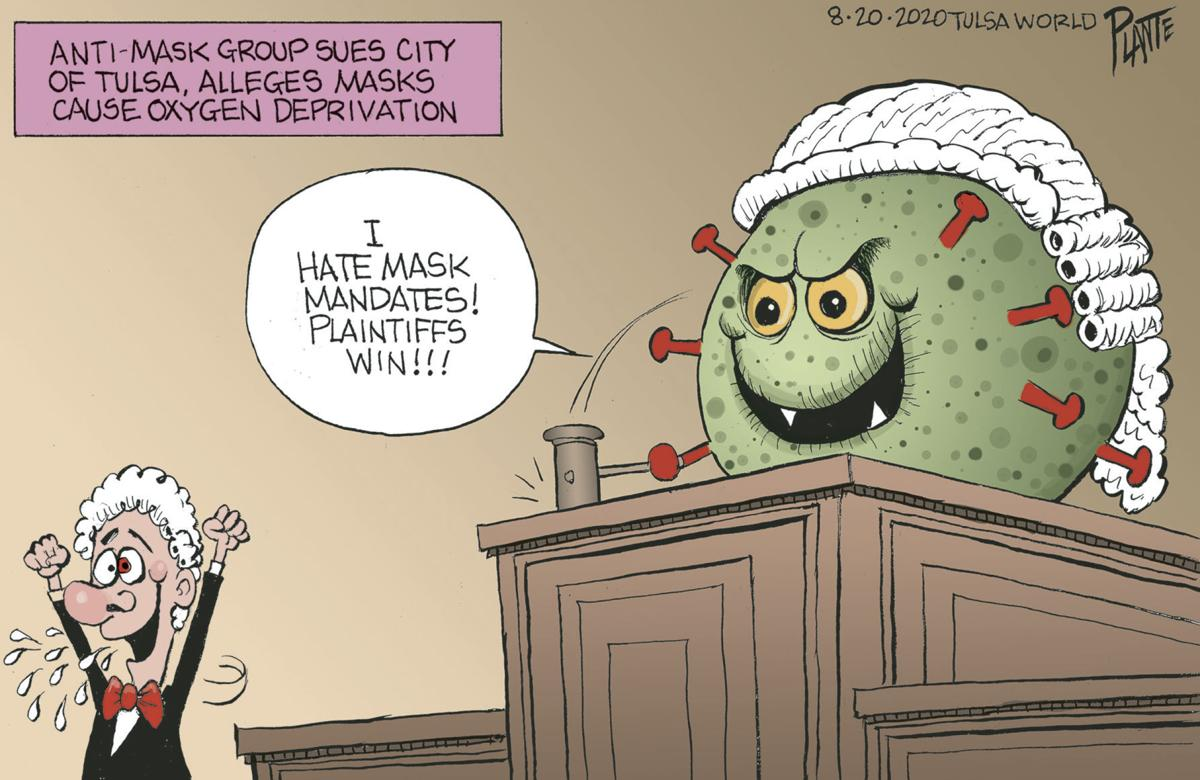 Bruce Plante cartoon: Mask mandate lawsuit against Tulsa? | Columnists |  tulsaworld.com