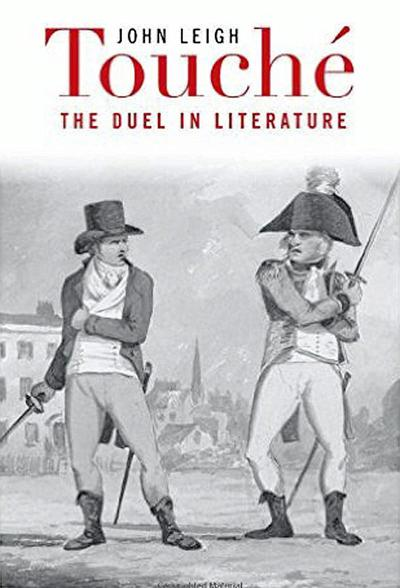'TOUCHÉ: THE DUEL IN LITERATURE'