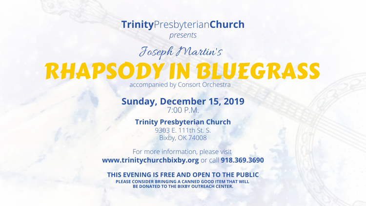 Rhapsody in Bluegrass at Trinity Presbyterian Church in Bixby OK