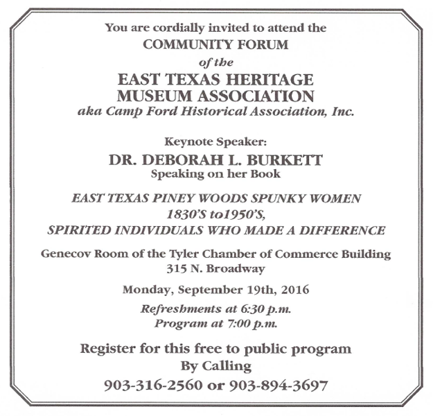 The Piney Woods' spunky women is the topic of Monday's meeting of the East Texas Heritage Museum Association