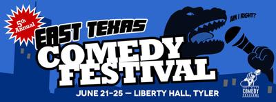 East Texas Comedy Festival tickets on sale