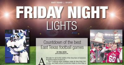 Friday Night Lights: Countdown of the best East Texas football games