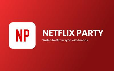 Netflix Party may be the most brilliant thing to come out of the pandemic