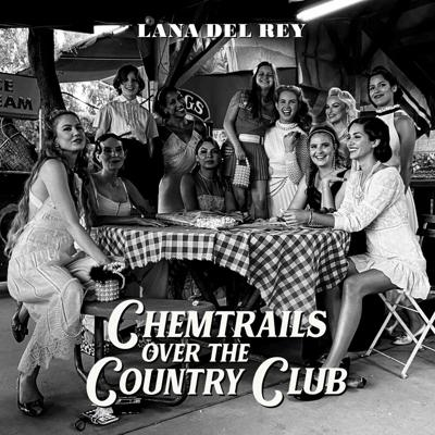 """Lana Del Rey: """"Chemtrails Over the Country Club"""""""