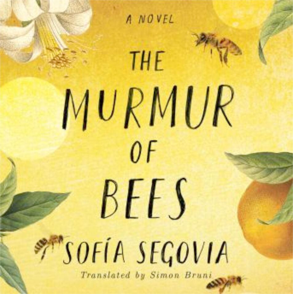 """The Murmur of Bees,"" by Sofia Segovia"