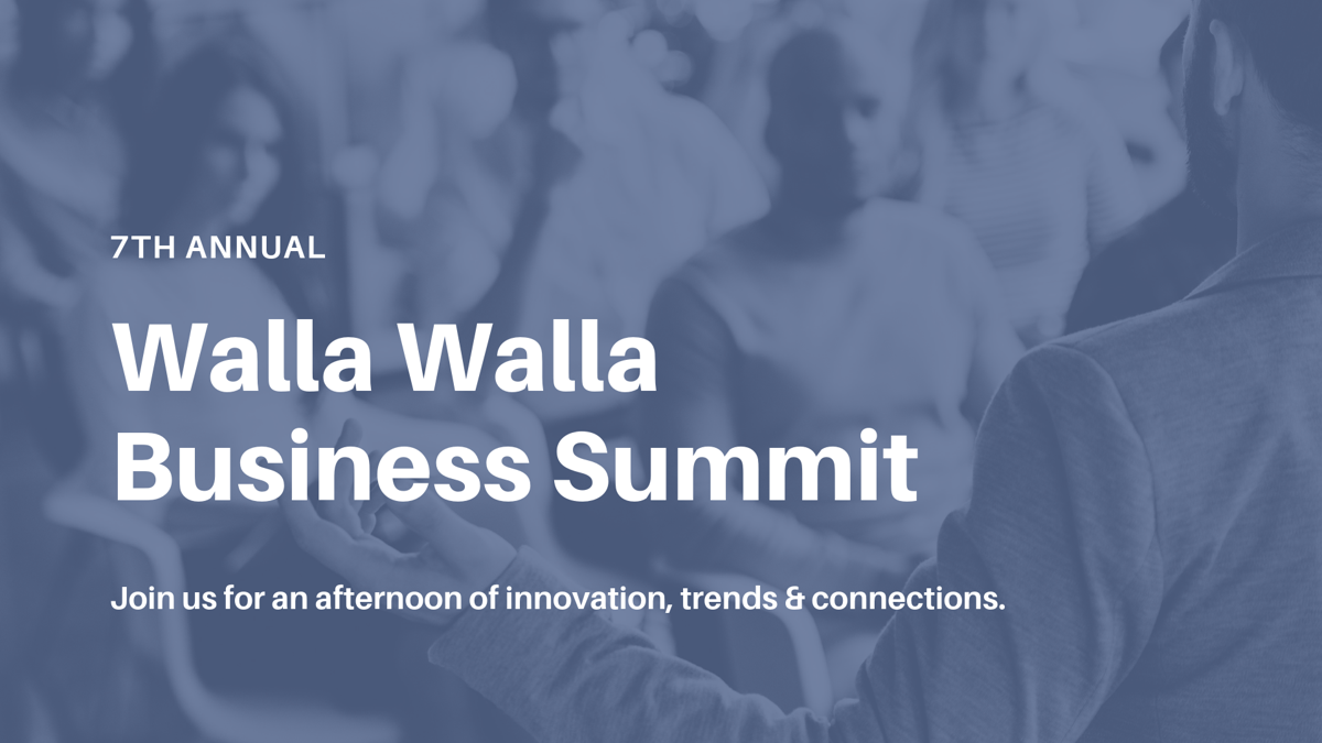Join the Chamber for the 7th Annual Walla Walla Business Summit
