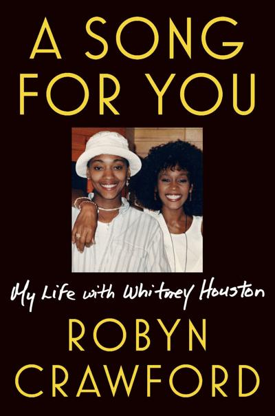 Books: Robyn Crawford exposes the villains in Whitney Houston's transcendent, tragic life