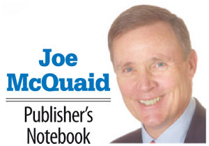 Joe McQuaid's Publisher's Notebook: Speed the plow; spare the bread
