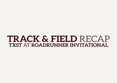 T&F Roadrunner Invitational_bp_March 26, 2018