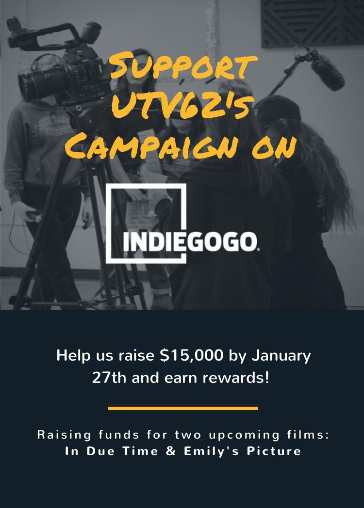UTV62's 2019 Indiegogo Campaign