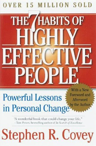 """""""The 7 Habits of Highly Effective People"""""""