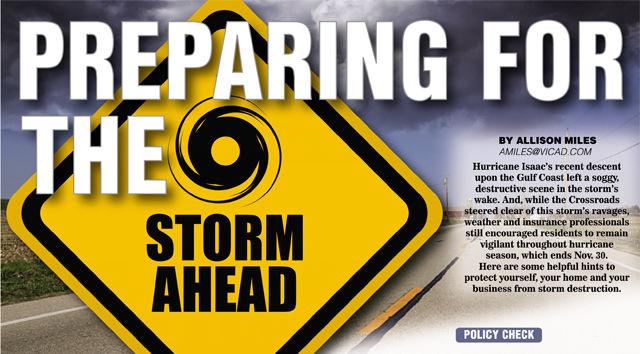 Preparation during hurricane season, protect against losses