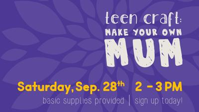 Make Your Own Mum at Victoria Public Library 09/28 @ 2pm