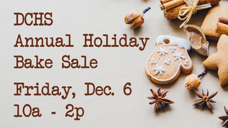 DCHS Holiday Bake Sale, 10a - 2p Dec 6
