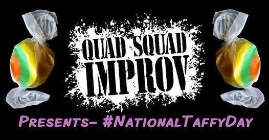 Quad Squad #nationaltaffyday