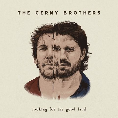 The Cerny Brothers: Looking for the Good Land