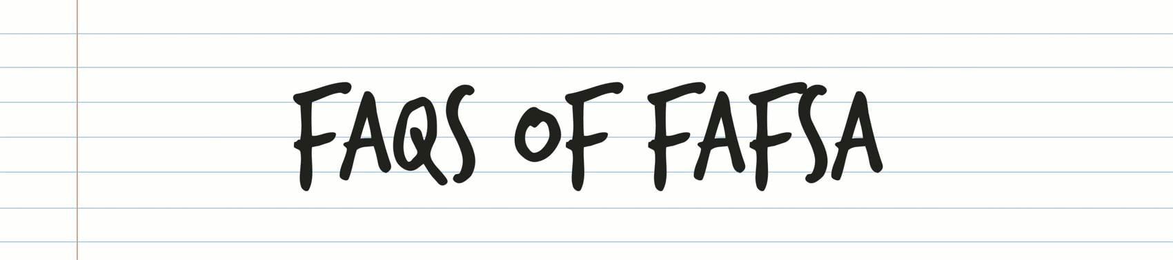 """""""FAFSA"""