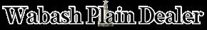 Wabash Plain Dealer - Breaking