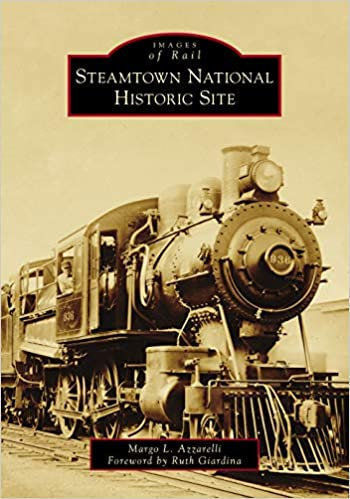 """""""Images of Rail: Steamtown National Historic Site"""""""