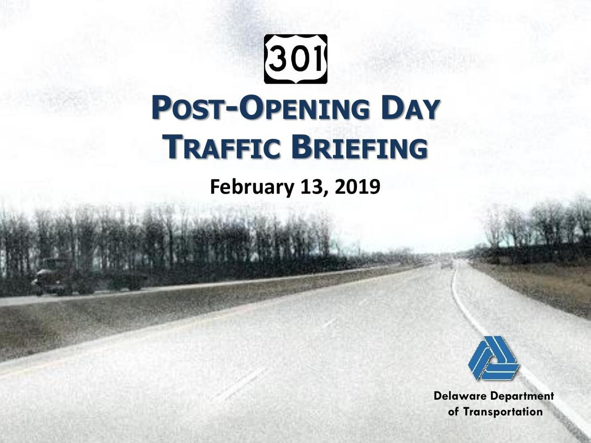 US 301 Post Opening Day Traffic Briefing