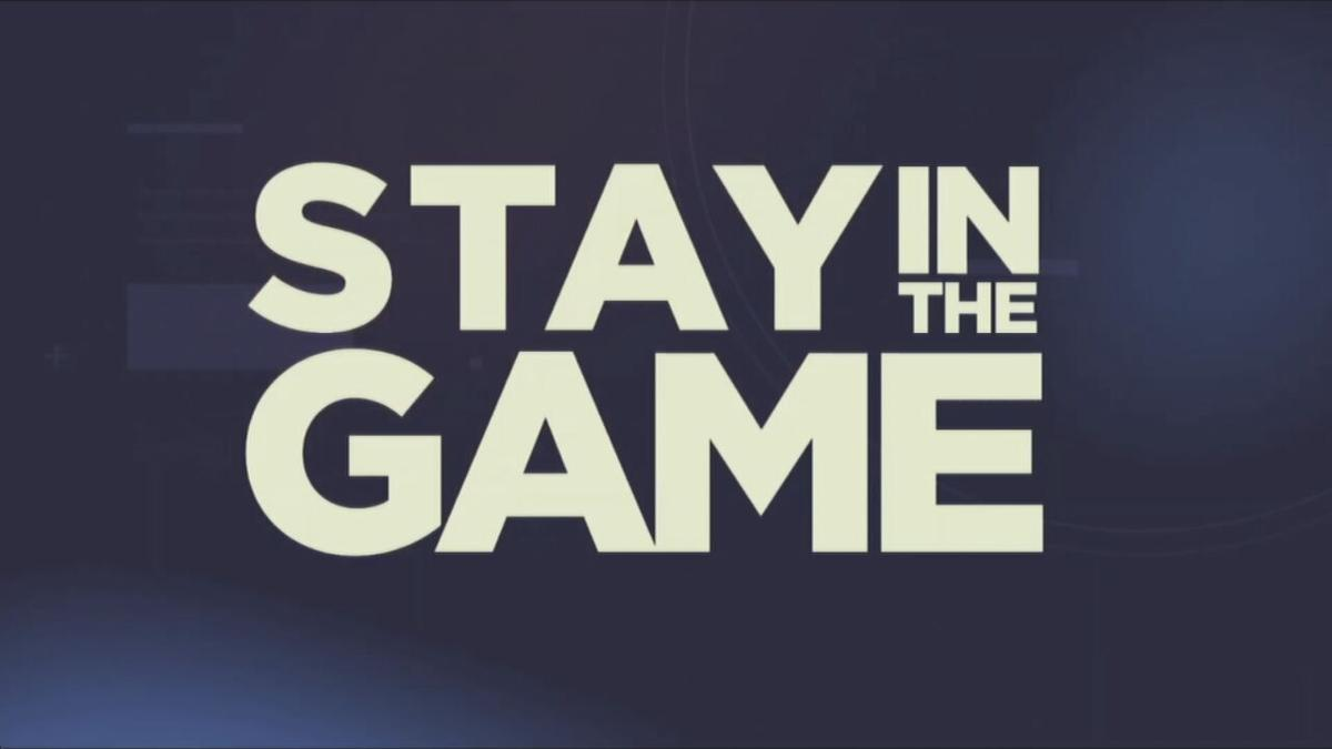 Stay in the Game campaign