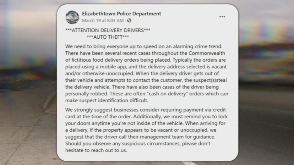 Elizabethtown Police Department FB post-Delivery Drivers car theft warning.jpeg