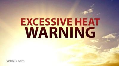 Excessive heat warning issued for Louisville and Jefferson County