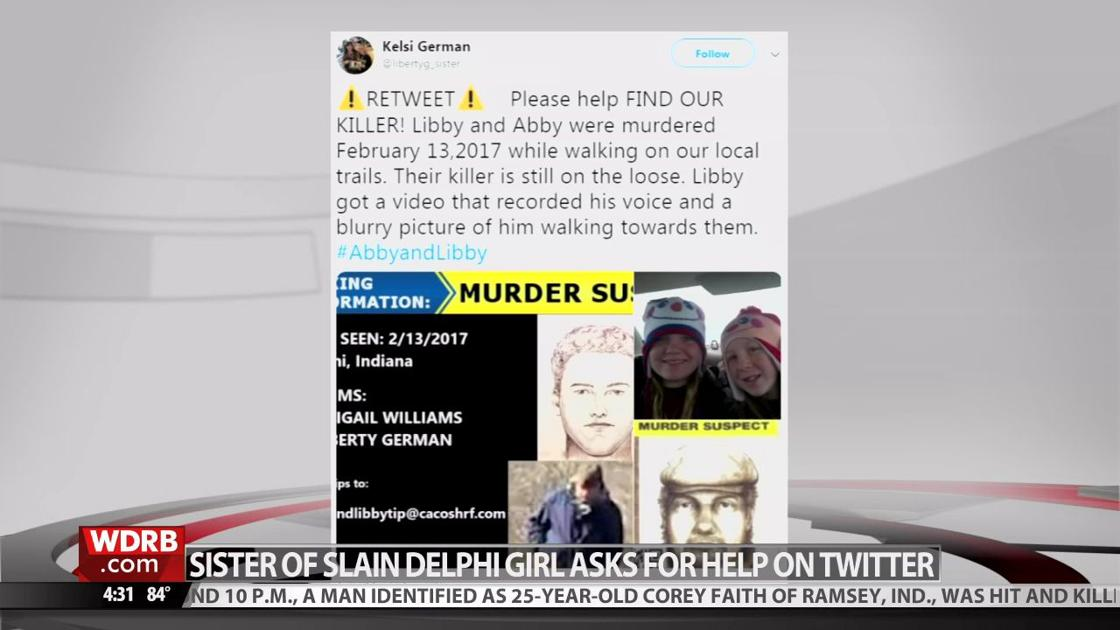 Sister of Delphi murder victim takes to Twitter in effort to share