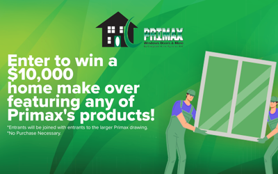 $10,000 Primax Compozit Home Systems Sweepstakes