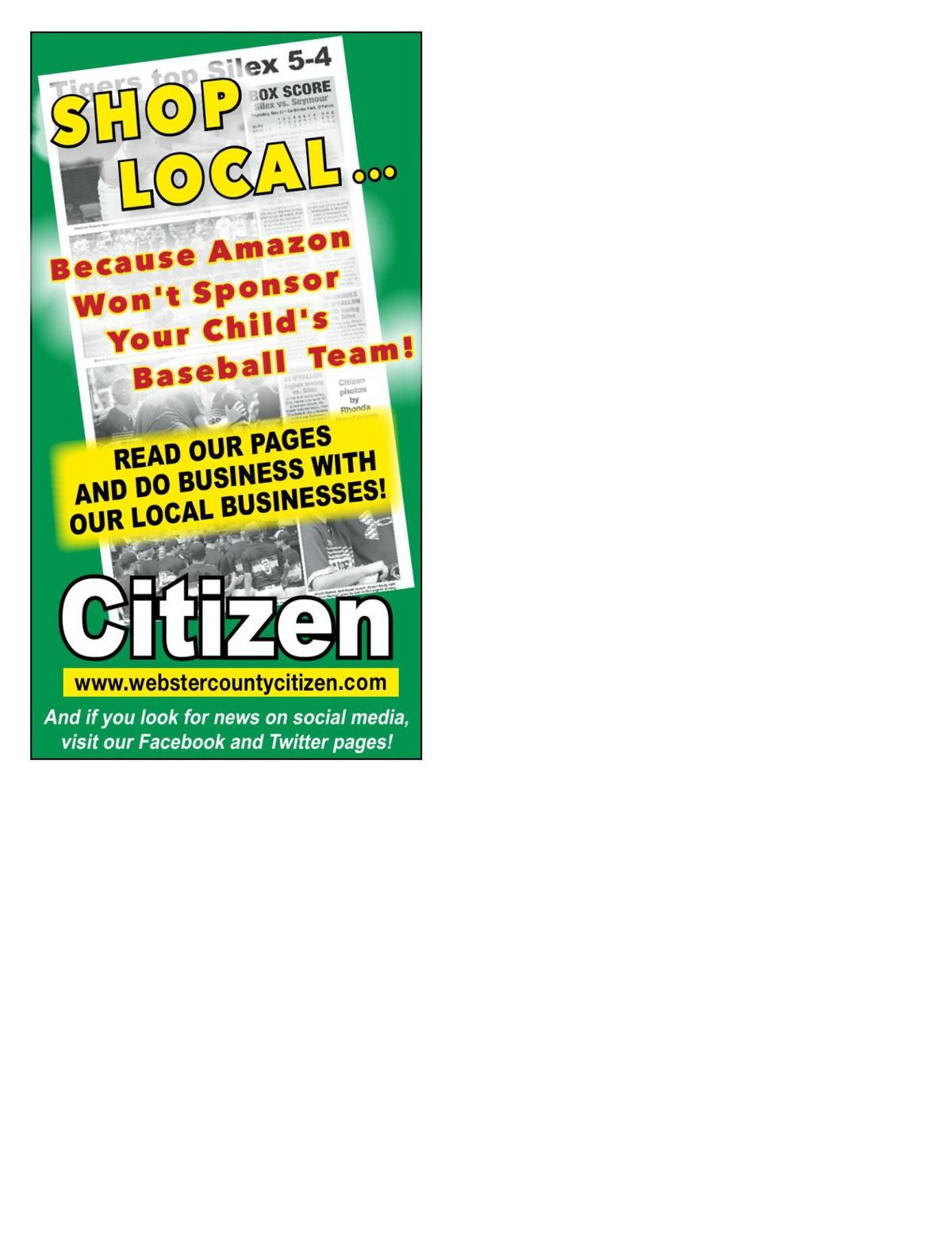 Shop Local .... Read the Webster County Citizen