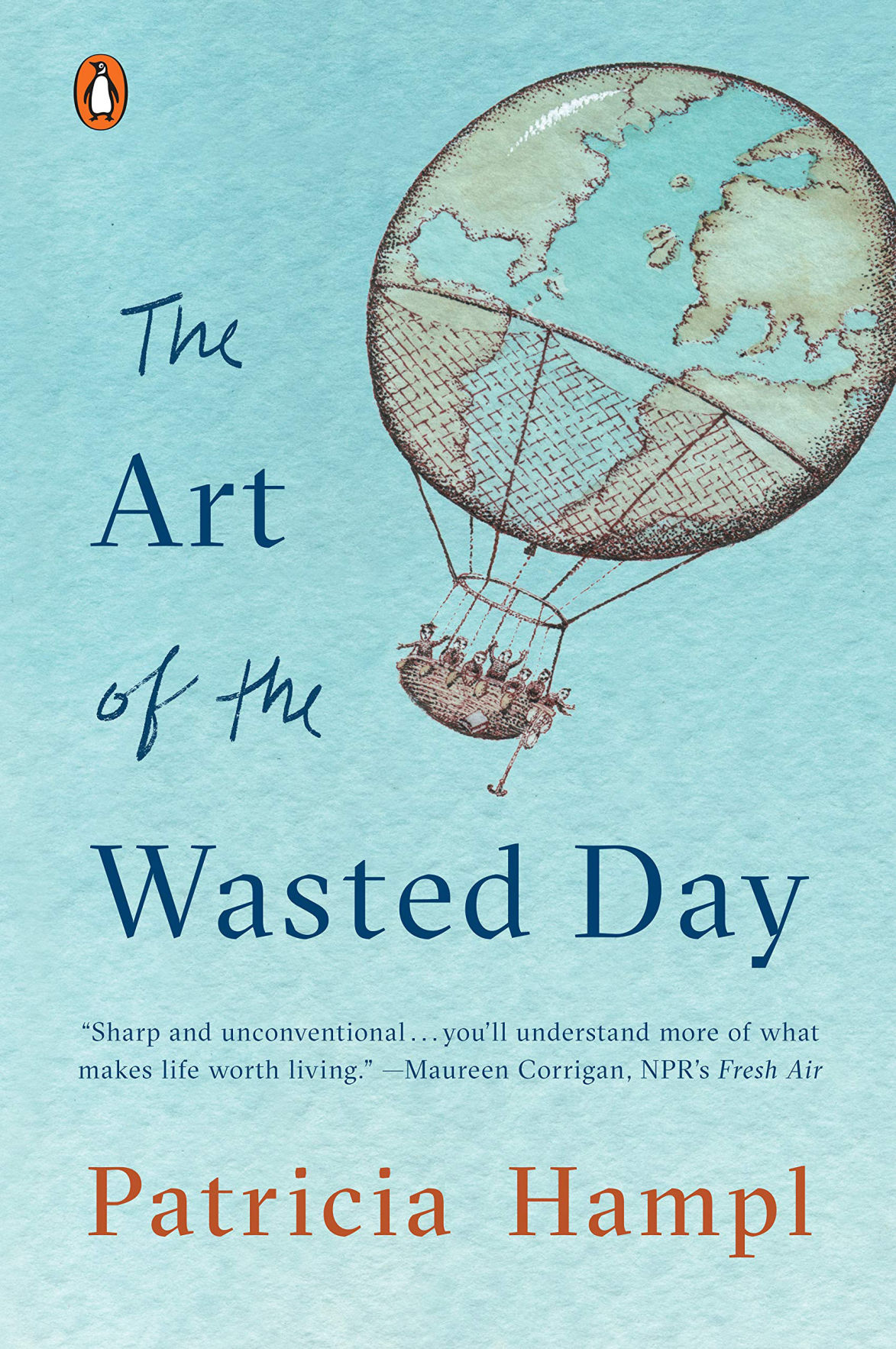 'The Art of the Wasted Day' by Patricia Hampl