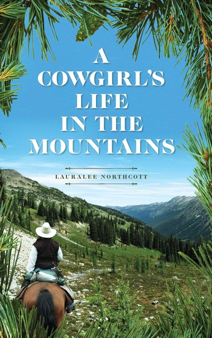 A Cowgirls Life in the Mountains.jpg