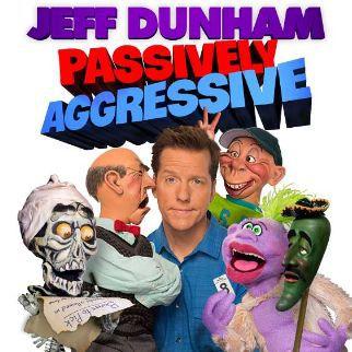Jeff Dunham Passively Aggressive