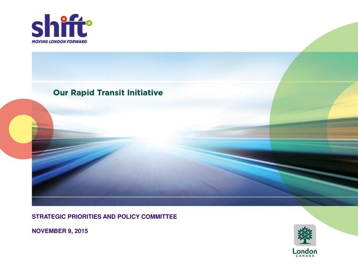 London Rapid Transit Council Presentation November 9, 2015