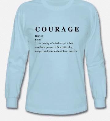 Courage, shirt