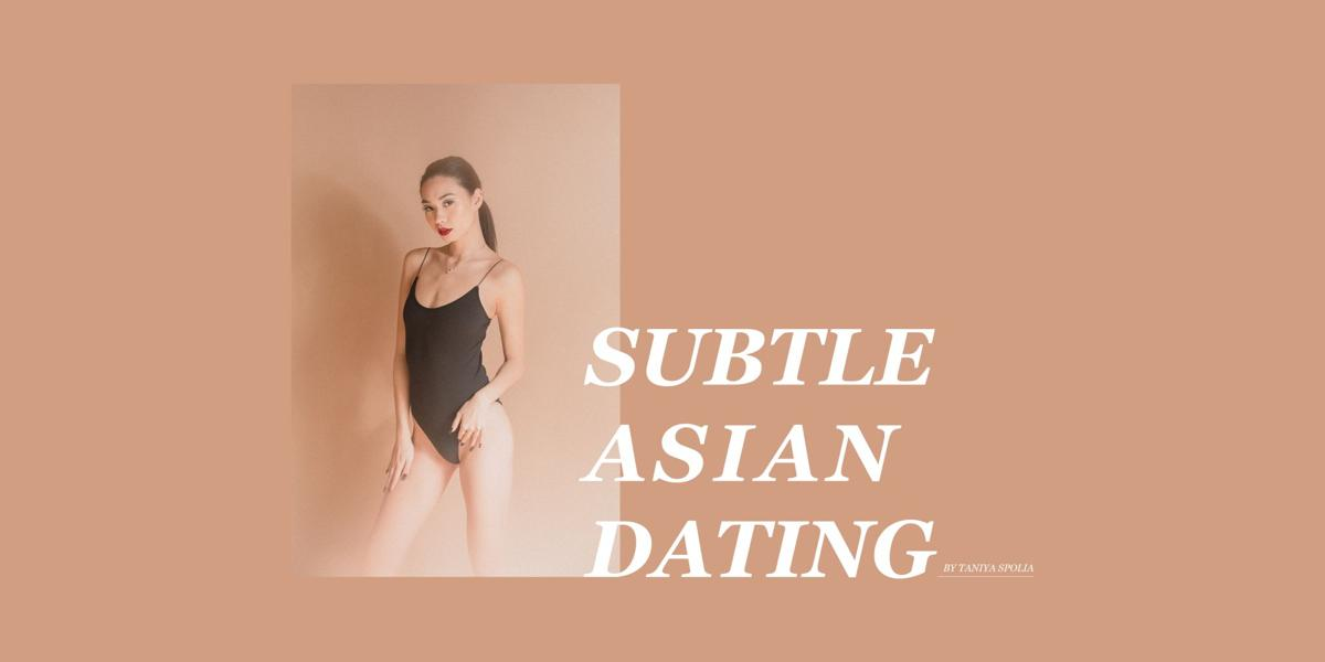 Subtle Asian Dating GRAPHIC