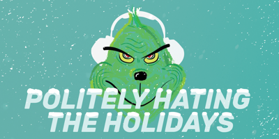 Politely hating the holidays (Graphic)
