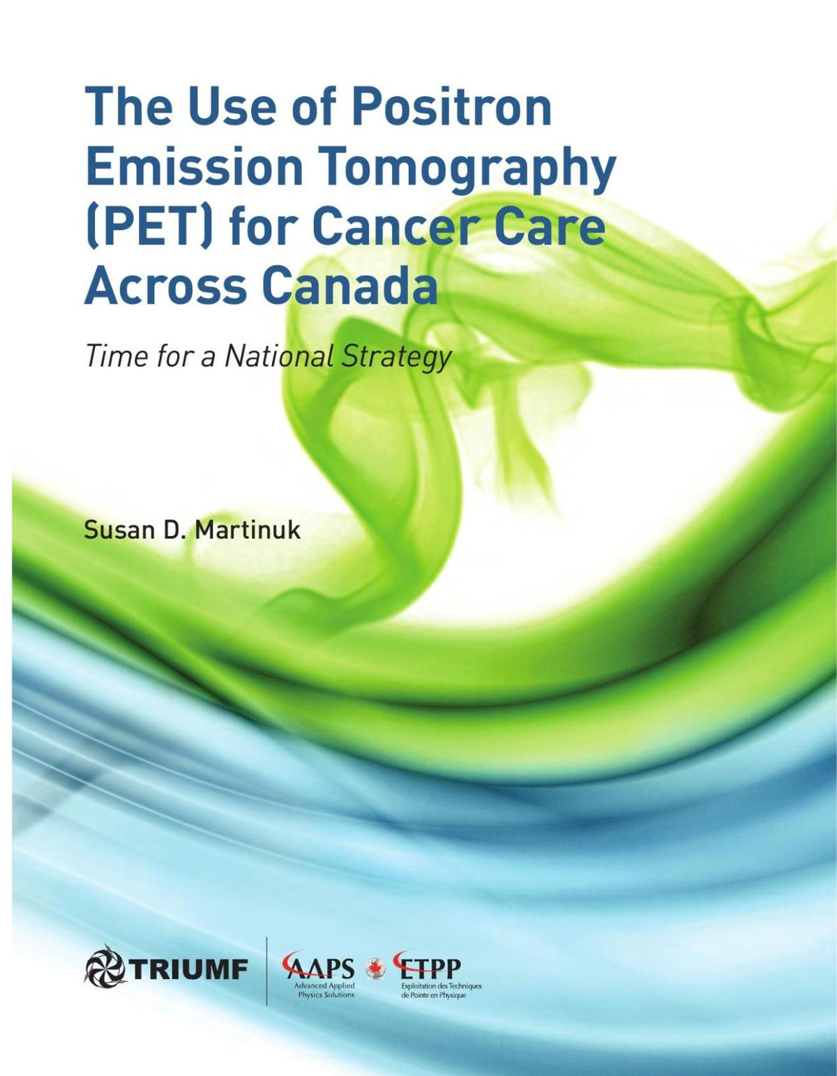 Use of Positron Emission Temography For Cancer Care across Canada